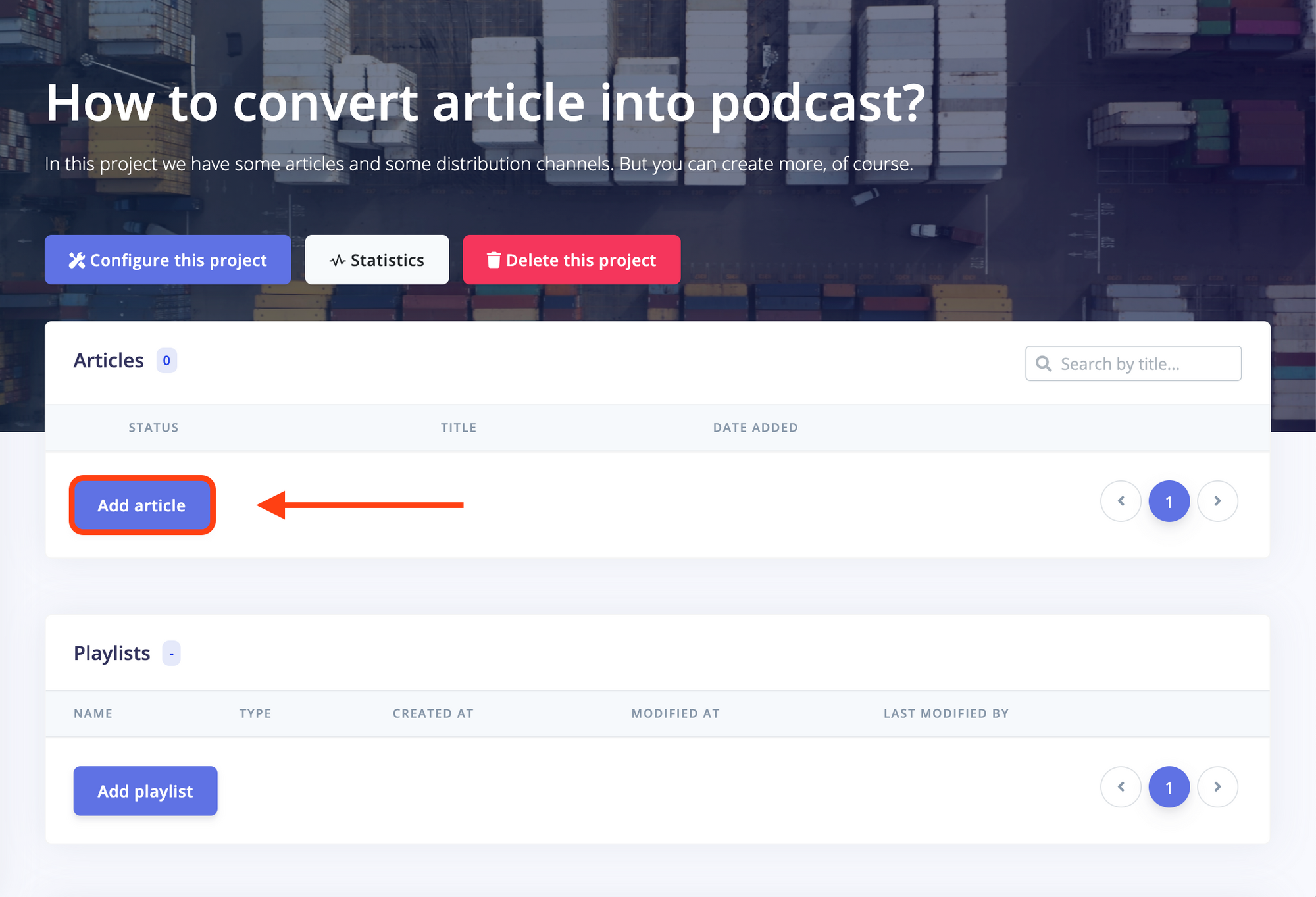 Project in BotTalk, you have project configurations, statistics and the lists with your articles/playlists